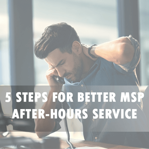 5 Steps for better MSP after-hours service whitepaper