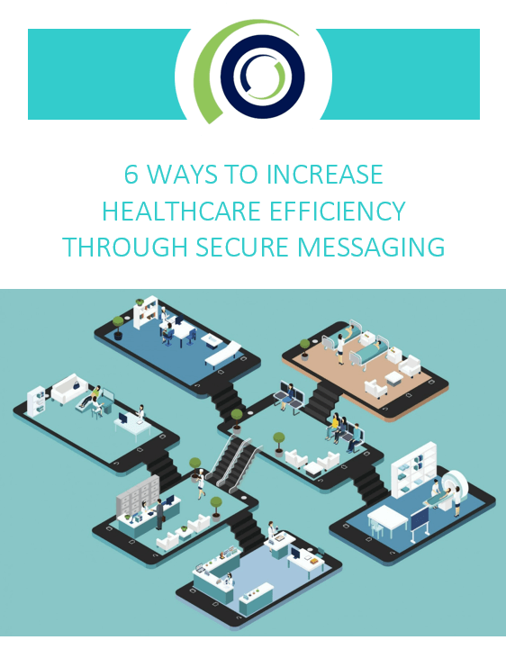 6 Ways to increase healthcare efficiency through secure messaging cover