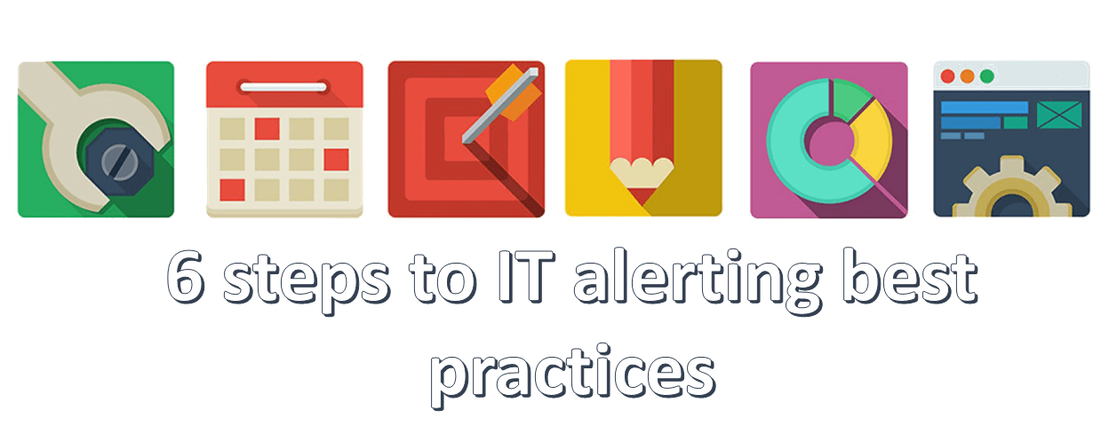 IT alerting best practices