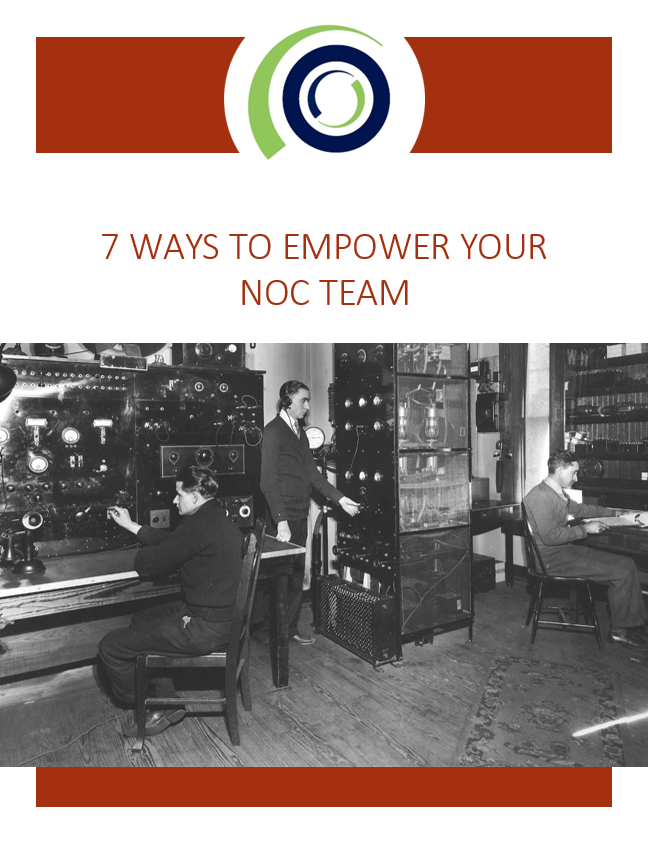 7 Ways To Empower Your NOC Team WP