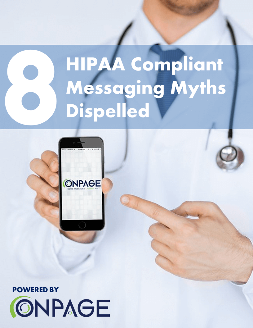 8 HIPAA-compliant messaging myths dispelled