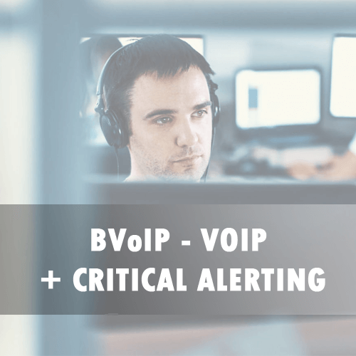 BVoIP + VOIP and Critical Alerting