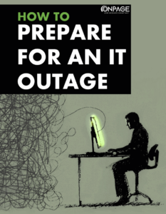 Prepare for an IT outage