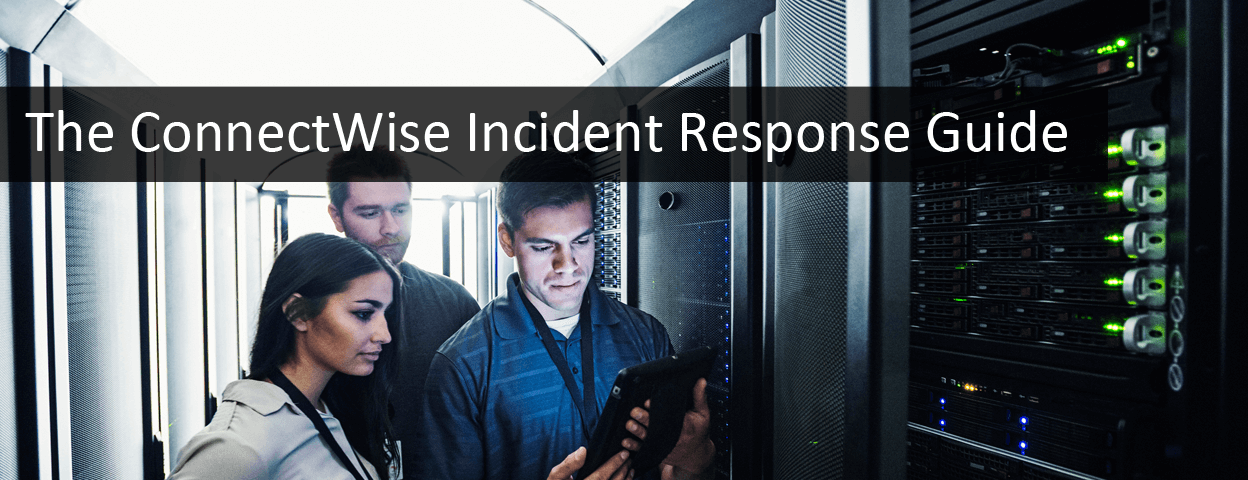 The ConnectWise Incident Response banner