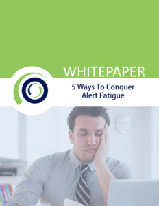 WHITE PAPER alert fatigue