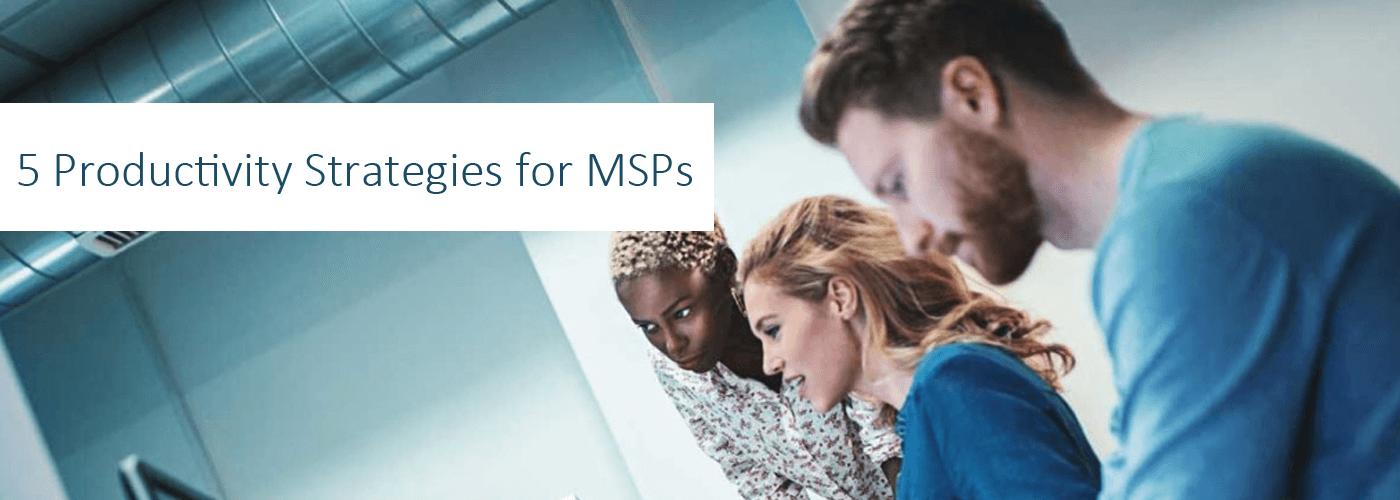 MSP Productivity