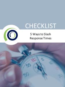 5 Ways To Slash Response Times
