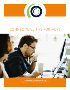 ConnectWise Tips for MSPs