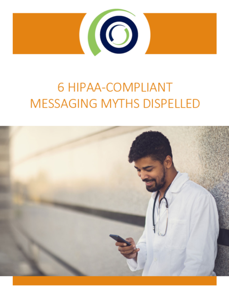 cover 6 HIPAA Compliant Messaging Myths Dispelled 2