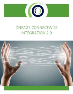 OnPage + ConnectWise Manage Integration 2.0
