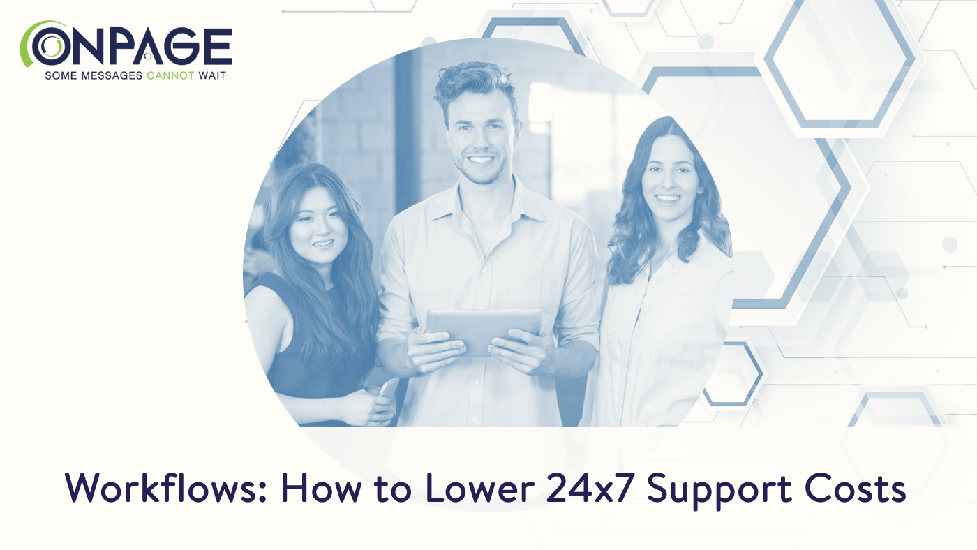 Lower 24x7 support costs