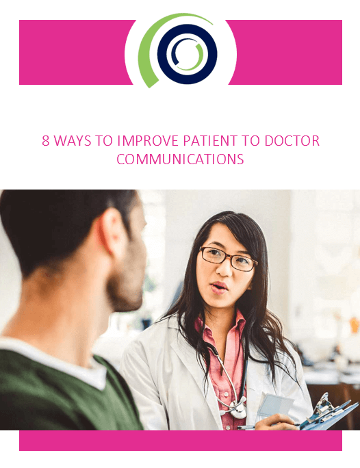 8 Ways to Improve Patient to Physician Communications