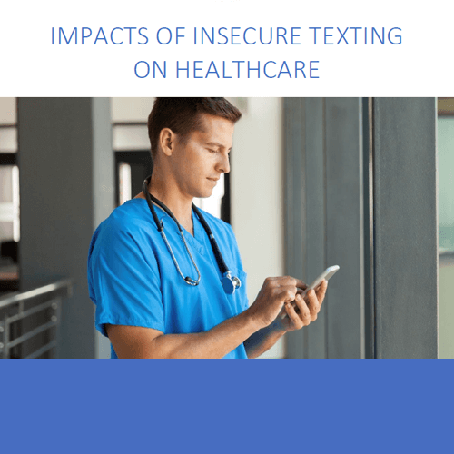 Impacts of insecure texting on healthcare whitepaper by OnPage