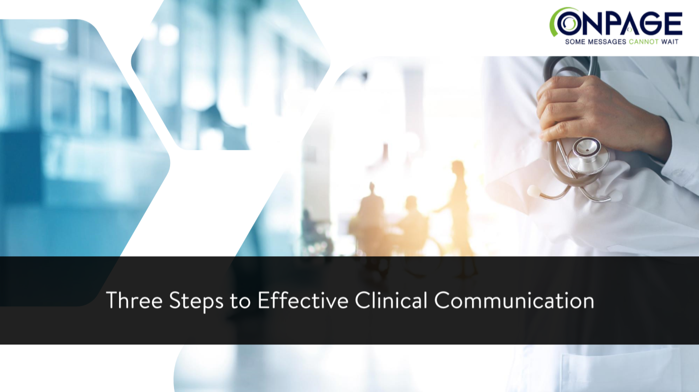 three steps to effective clinical communication