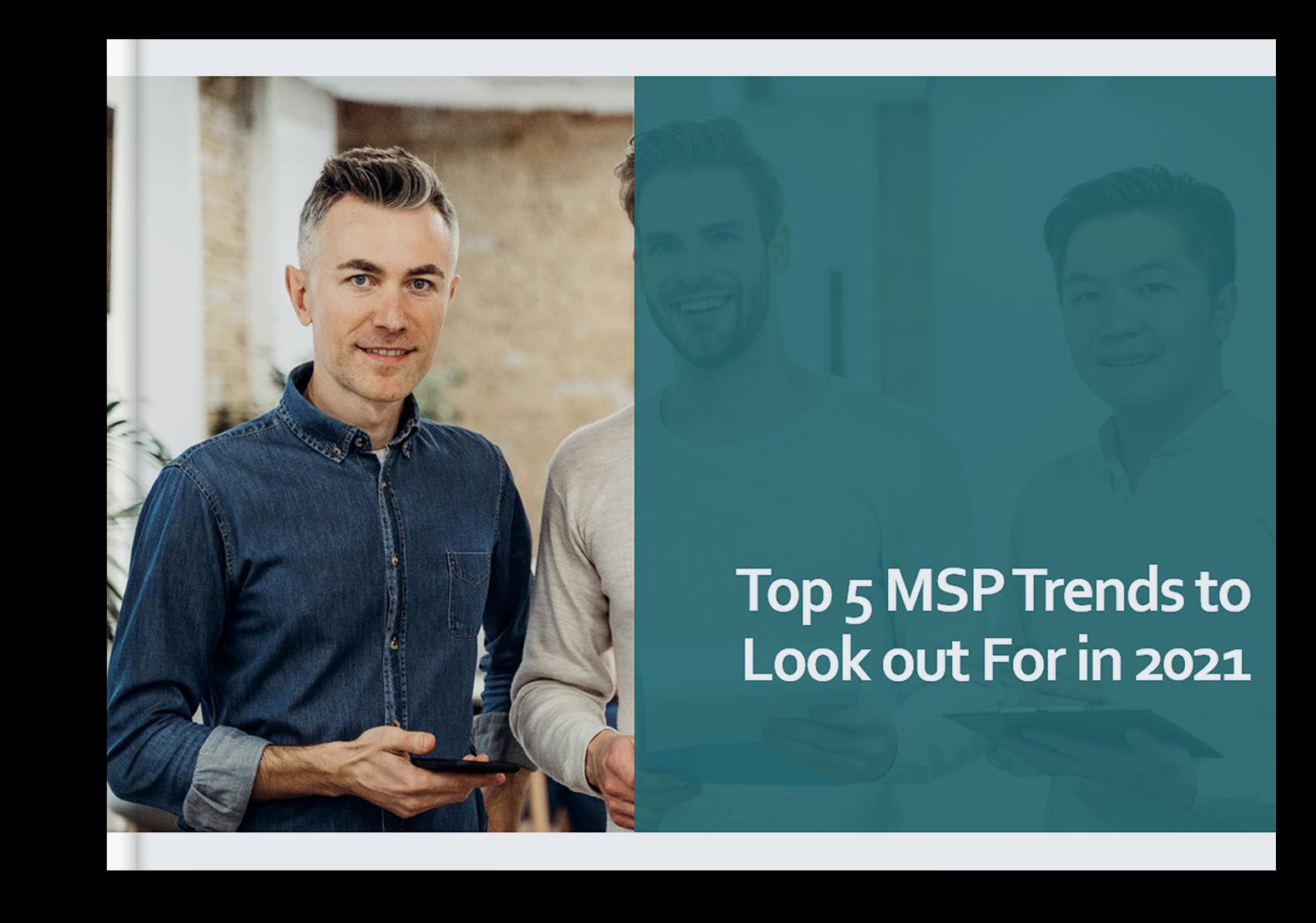 top 5 msp trends in 2021