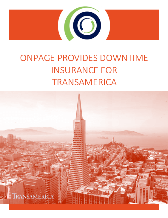 ONPAGE PROVIDES DOWNTIME INSURANCE FOR TRANSAMERICA whitepaper